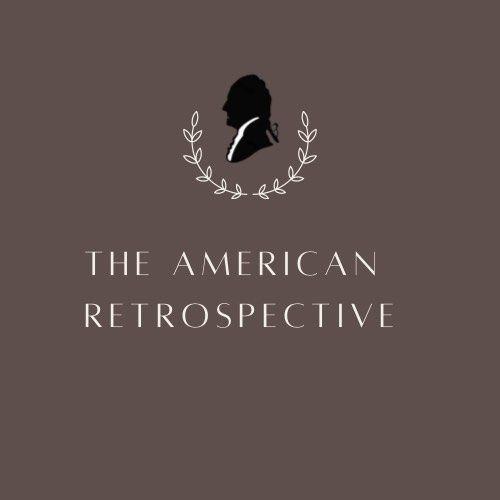 The American Retrospective